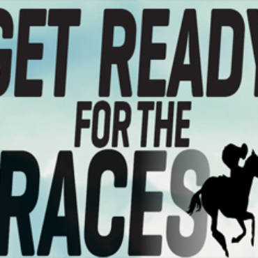 Get Ready For The Races