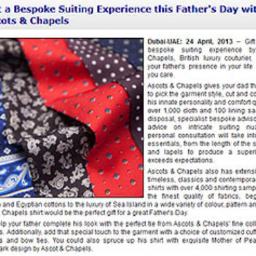 GoDubai.com: Gift a Bespoke Suiting Experience this Father's Day with Ascots & Chapels